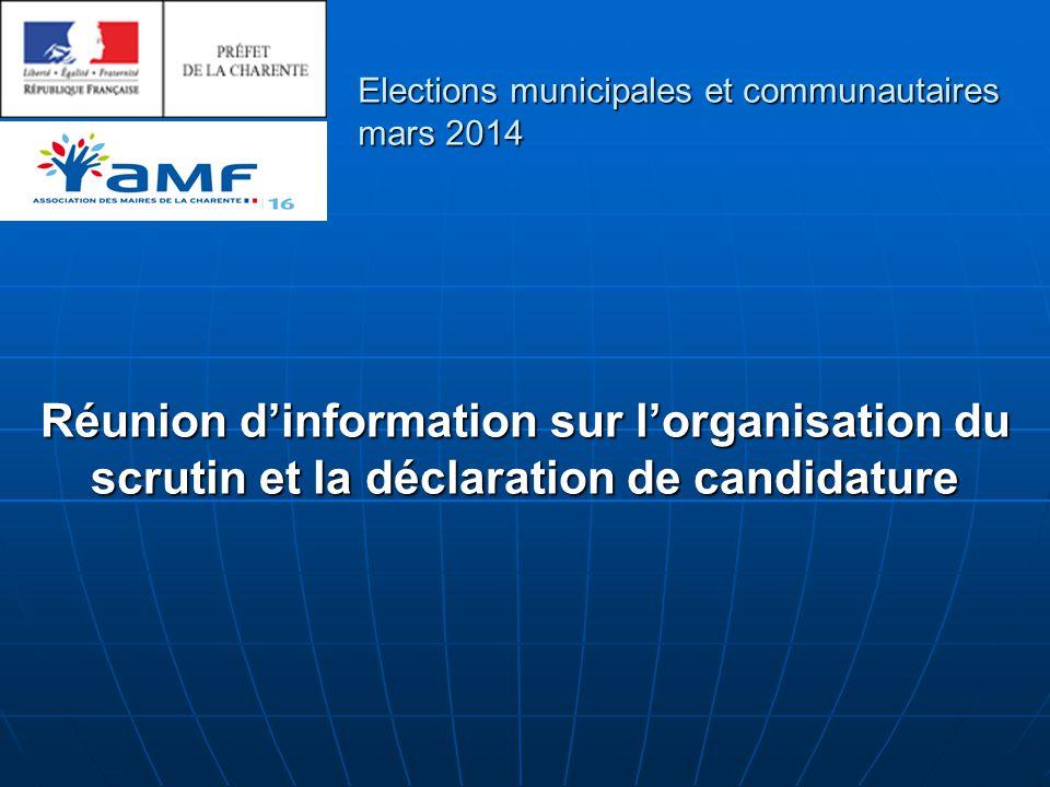 Réunion d'information sur l'organisation du scrutin et la déclaration de candidature Elections municipales et communautaires mars 2014