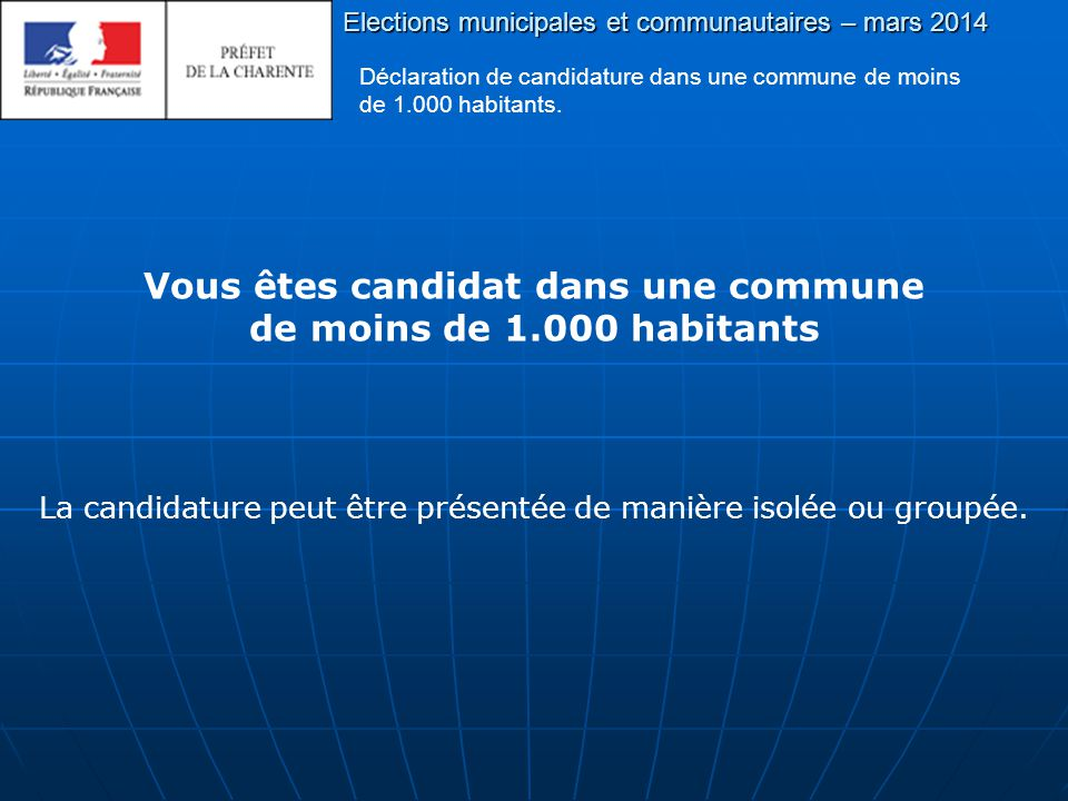 Déclaration de candidature dans une commune de moins de 1.000 habitants.