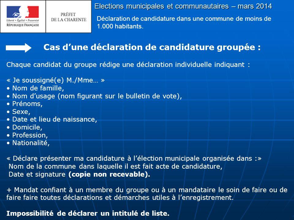 Elections municipales et communautaires – mars 2014 Déclaration de candidature dans une commune de moins de 1.000 habitants.