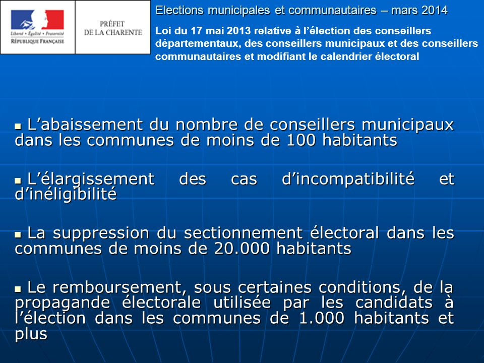 Elections municipales et communautaires – mars 2014 Calendrier électoral Le calendrier électoral
