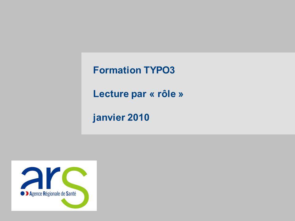 Formation TYPO3 Lecture par « rôle » janvier 2010