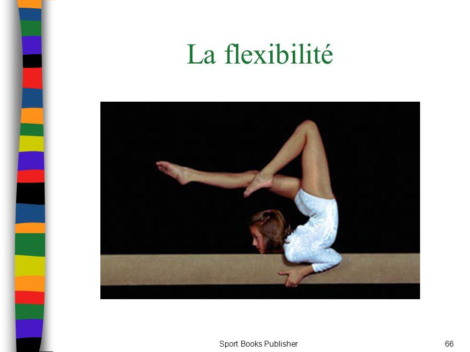 Sport Books Publisher66 La flexibilité