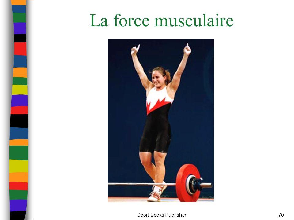 Sport Books Publisher70 La force musculaire