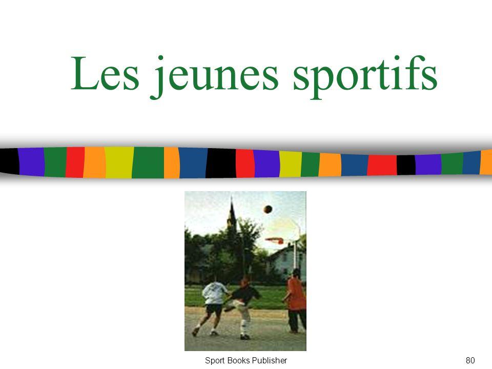 Sport Books Publisher80 Les jeunes sportifs