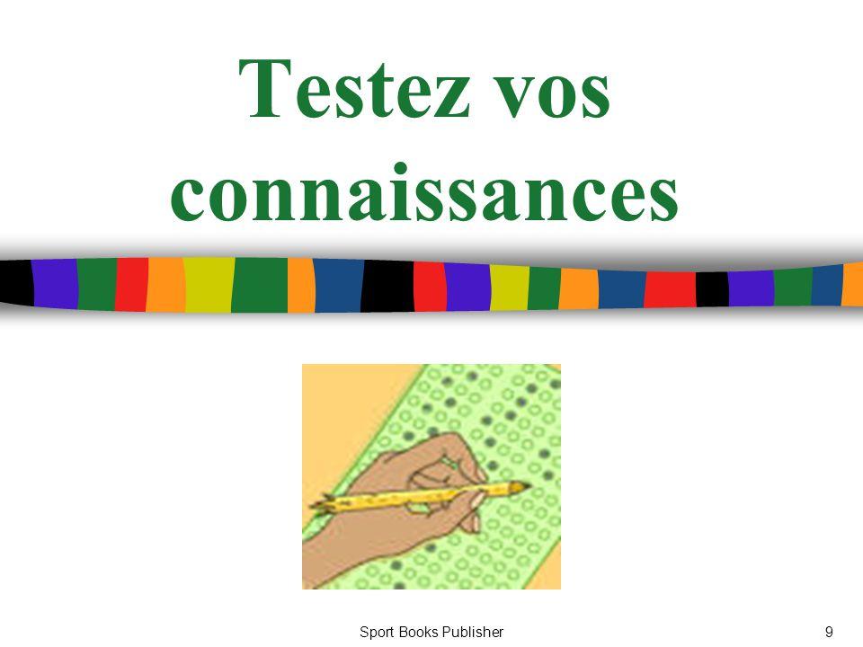 Sport Books Publisher9 Testez vos connaissances