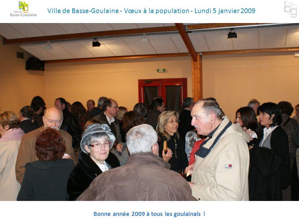 Bonne année 2009 à tous les goulainais ! Ville de Basse-Goulaine - Vœux à la population - Lundi 5 janvier 2009