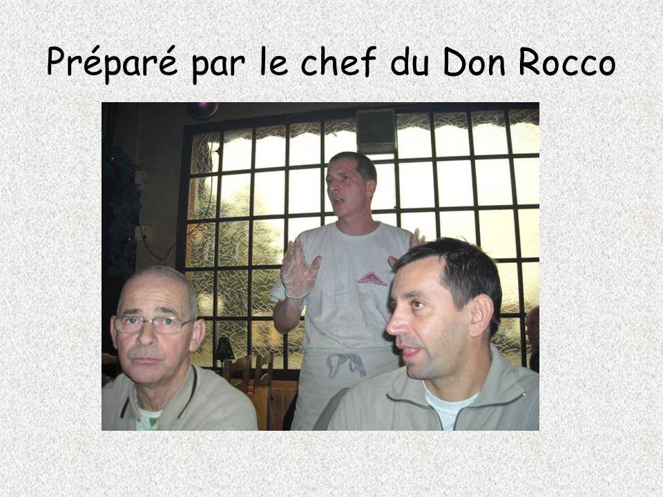 Préparé par le chef du Don Rocco