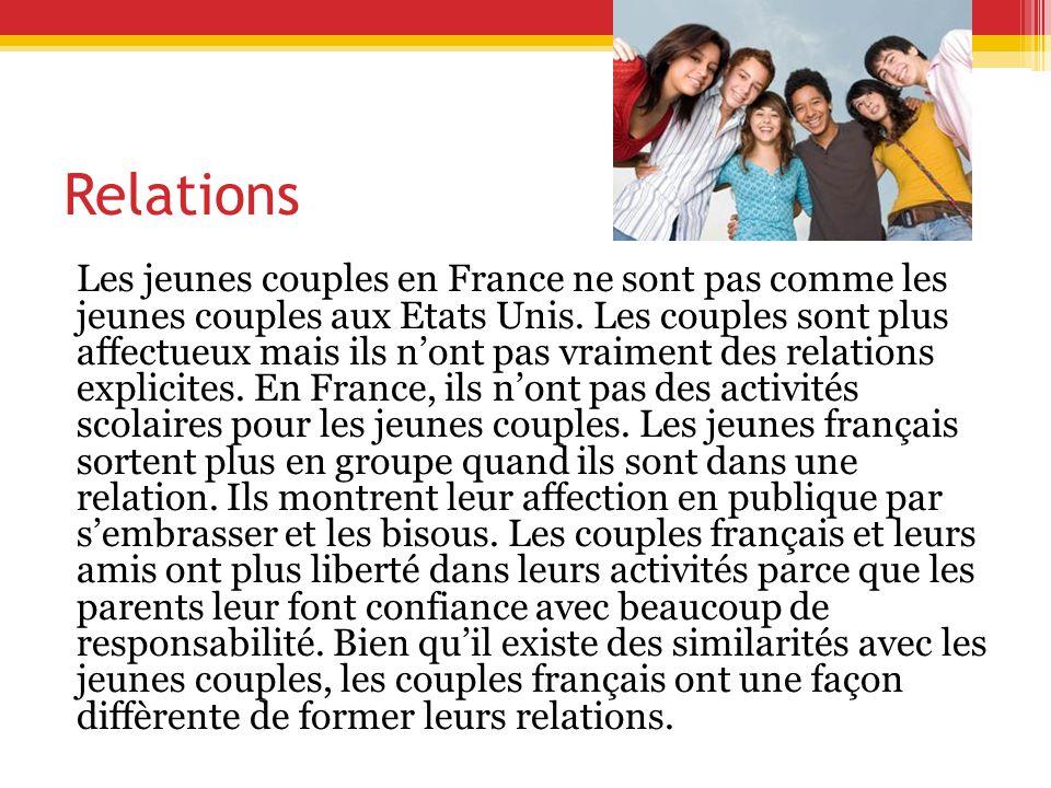 Relations Les jeunes couples en France ne sont pas comme les jeunes couples aux Etats Unis.