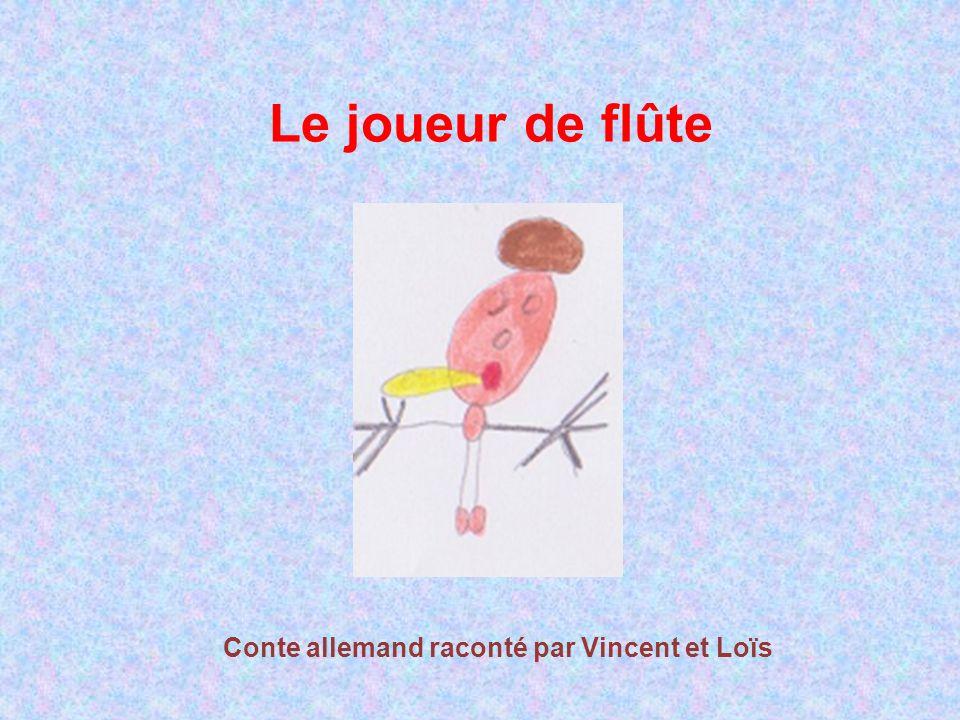 Le joueur de flûte Conte allemand raconté par Vincent et Loïs