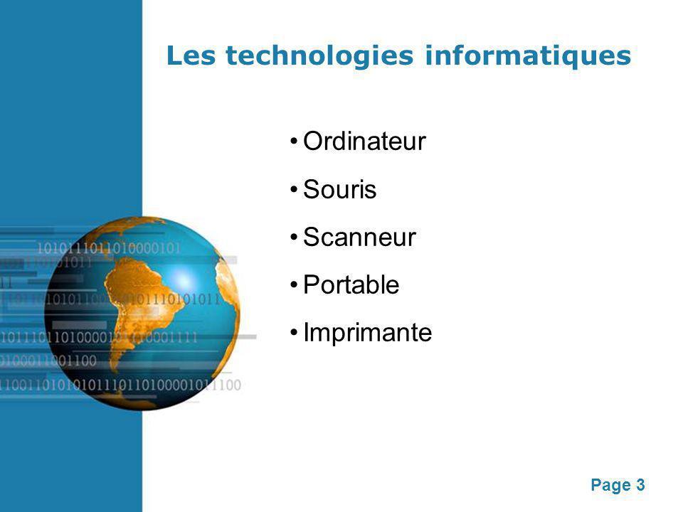 Page 3 Les technologies informatiques Ordinateur Souris Scanneur Portable Imprimante