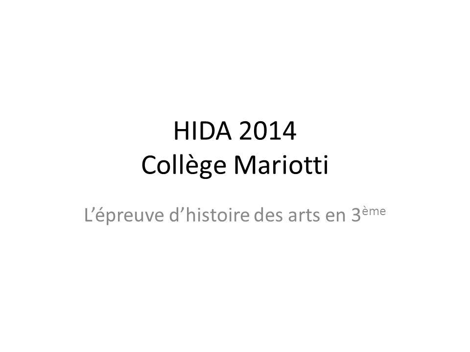 HIDA 2014 Collège Mariotti L'épreuve d'histoire des arts en 3 ème