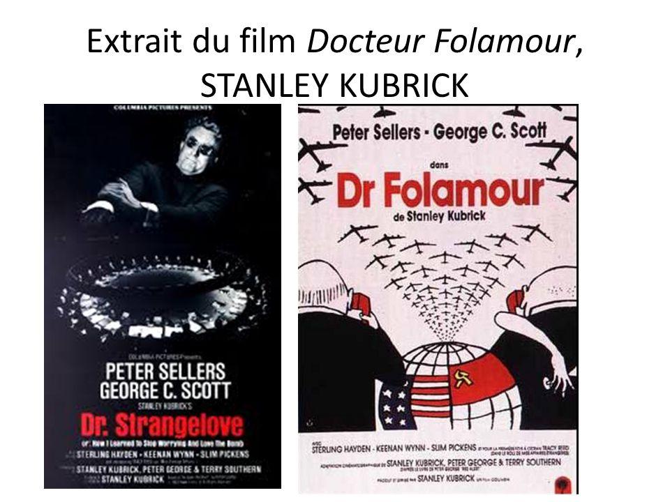 Extrait du film Docteur Folamour, STANLEY KUBRICK