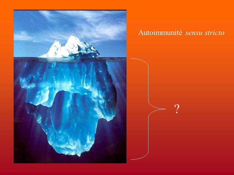Autoimmunité sensu stricto ?