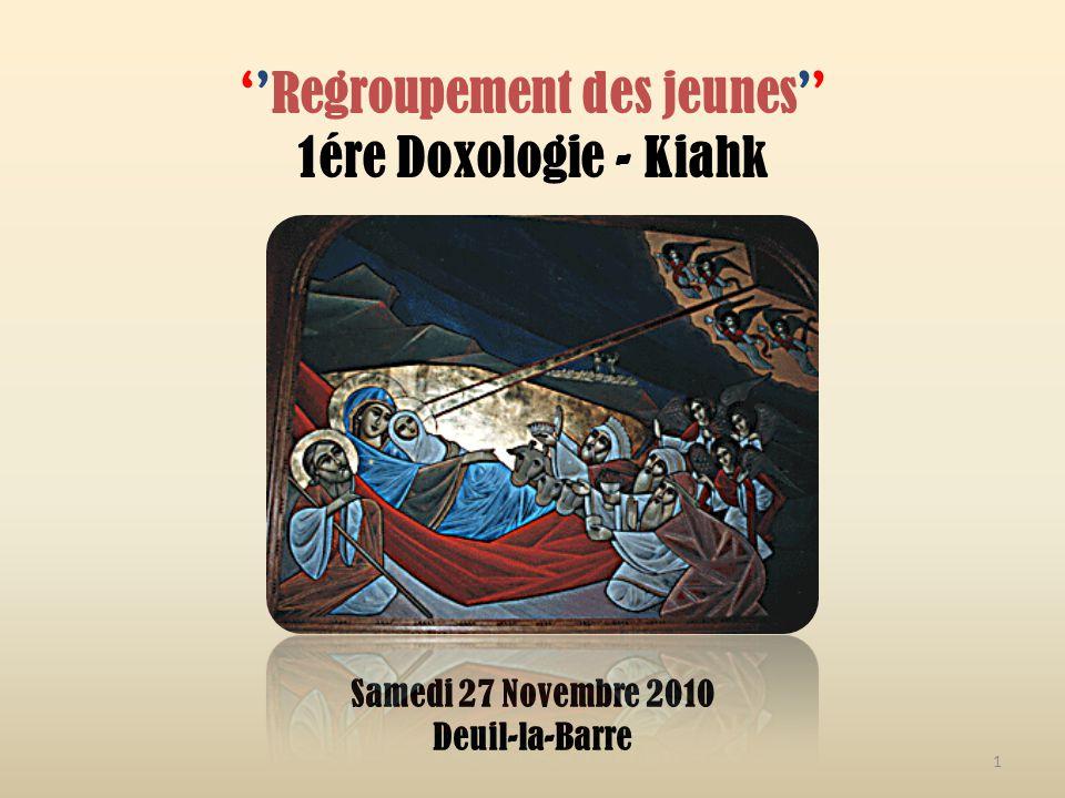 ''Regroupement des jeunes'' 1ére Doxologie - Kiahk Samedi 27 Novembre 2010 Deuil-la-Barre 1