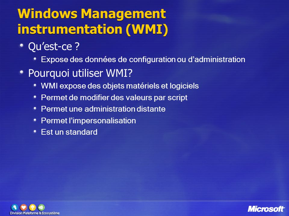 Windows Management instrumentation (WMI) Qu'est-ce .
