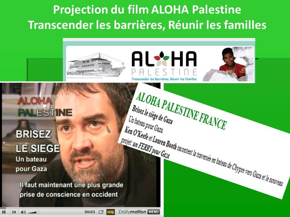 Projection du film ALOHA Palestine Transcender les barrières, Réunir les familles