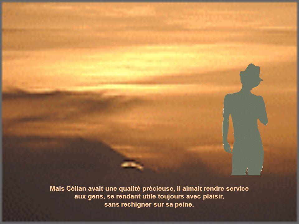 Il pensa un moment se faire berger d'ombres de nuages, mais la encore, le soleil lui joua de vilains tours.