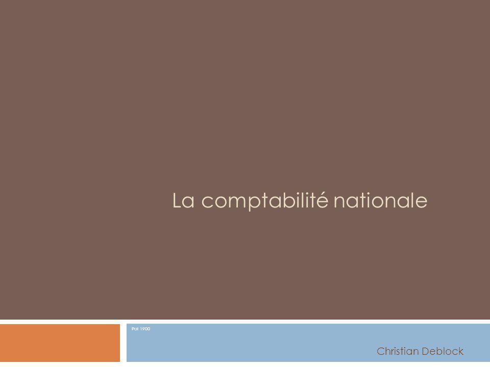 La comptabilité nationale Pol 1900 Christian Deblock