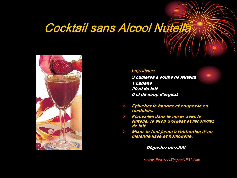 Cocktail sans Alcool Nutella Ingrédients: 3 cuillères à soupe de Nutella 1 banane 20 cl de lait 6 cl de sirop d'orgeat  Epluchez la banane et coupez-la en rondelles.