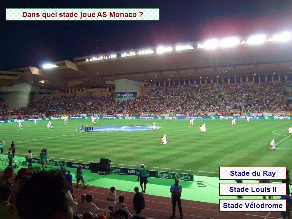 Dans quel stade joue l'OGC Nice ? Stade du Ray Stade Louis II Stade Vélodrome