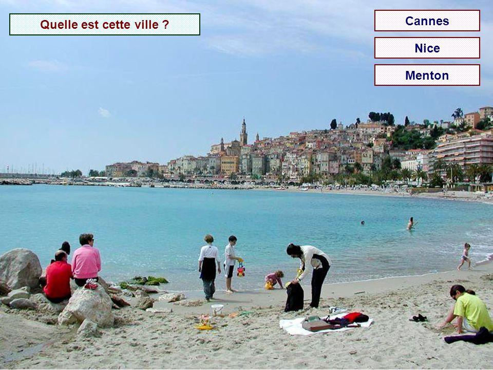 Quelle est cette ville ? Cannes Nice Menton