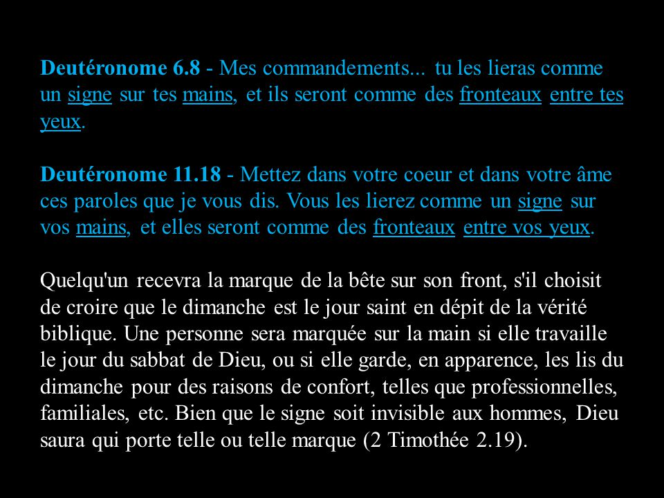 Deutéronome 6.8 - Mes commandements...
