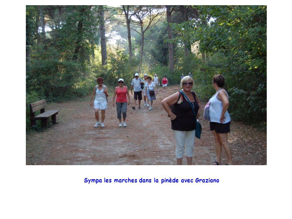 Sympa les marches dans la pinède avec Graziano