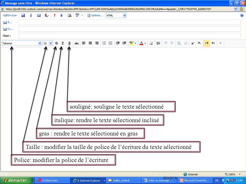 Police: modifier la police de l'écriture Taille : modifier la taille de police de l'écriture du texte sélectionné gras : rendre le texte sélectionné e