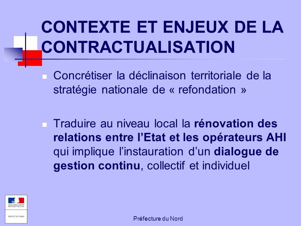 Préfecture du Nord CONTEXTE ET ENJEUX DE LA CONTRACTUALISATION Concrétiser la déclinaison territoriale de la stratégie nationale de « refondation » Tr
