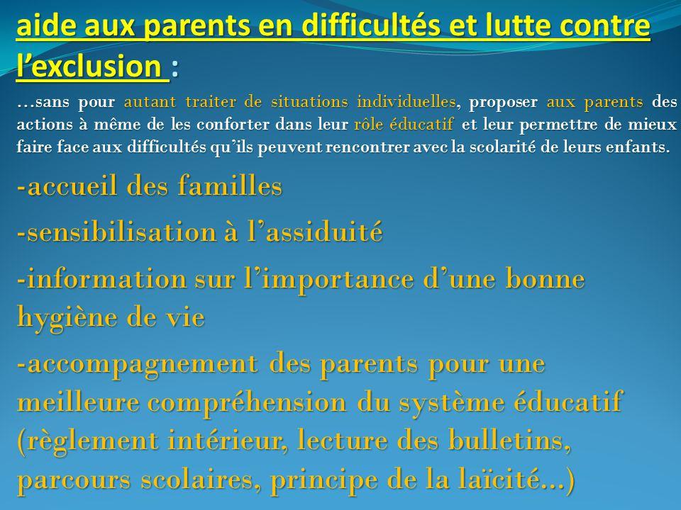 aide aux parents en difficultés et lutte contre l'exclusion : …sans pour autant traiter de situations individuelles, proposer aux parents des actions