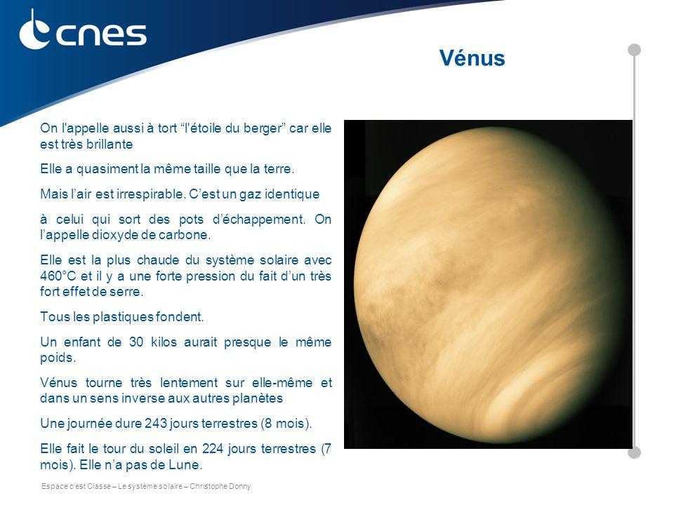 """Espace c'est Classe – Le système solaire – Christophe Donny On l'appelle aussi à tort """"l'étoile du berger"""" car elle est très brillante Elle a quasimen"""