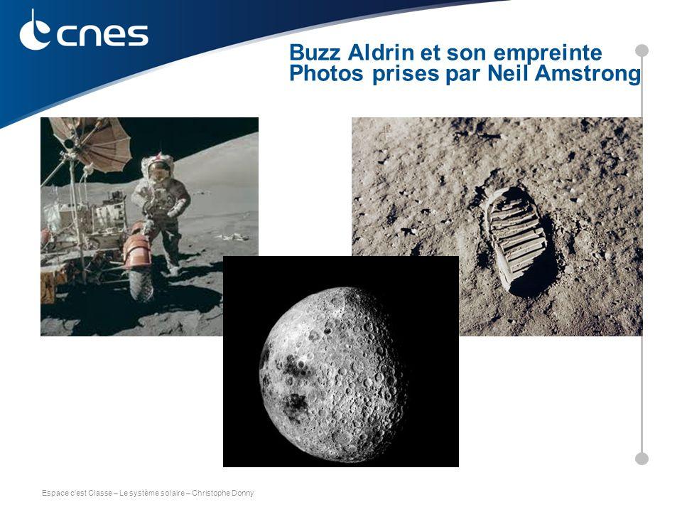 Espace c'est Classe – Le système solaire – Christophe Donny Face cachée de la lune Buzz Aldrin et son empreinte Photos prises par Neil Amstrong