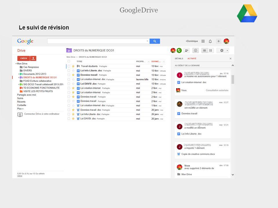 GoogleDrive Le suivi de révision