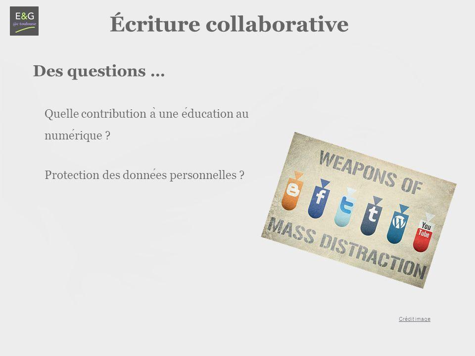 Écriture collaborative Quelle contribution a ̀ une education au numerique .