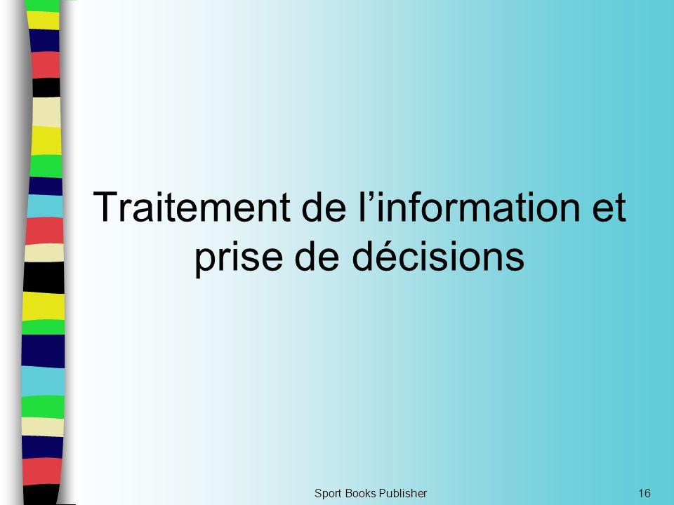 Sport Books Publisher16 Traitement de l'information et prise de décisions