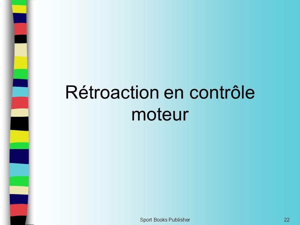 Sport Books Publisher22 Rétroaction en contrôle moteur
