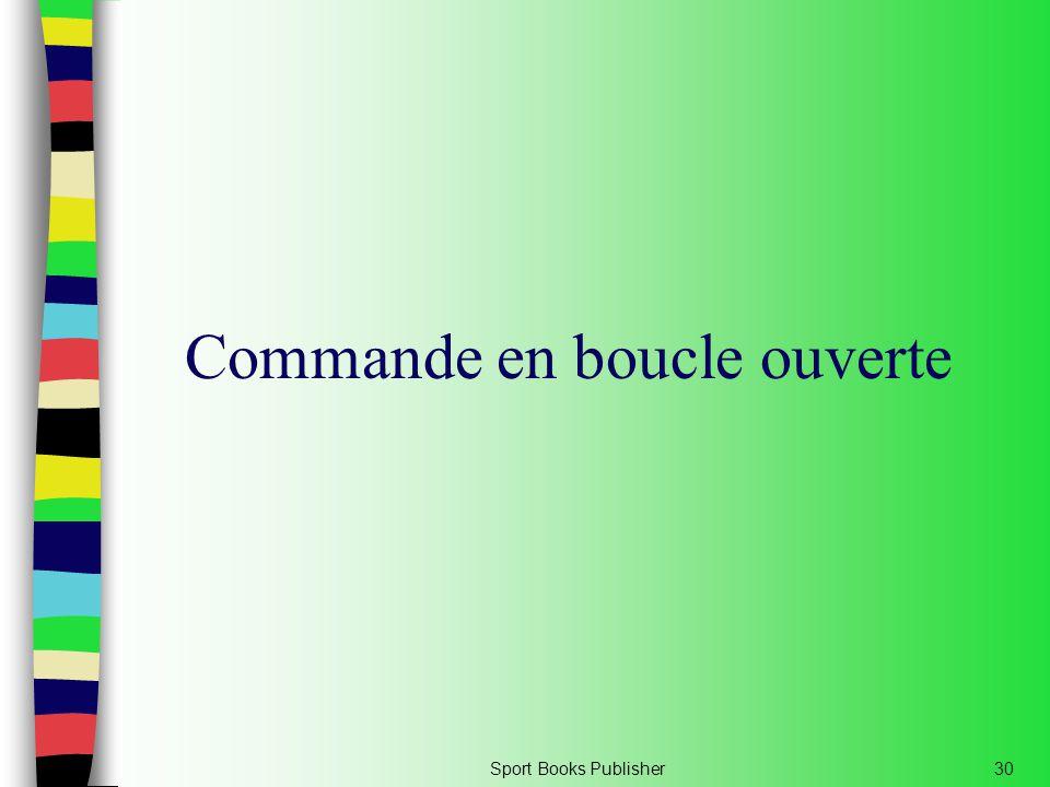 Sport Books Publisher30 Commande en boucle ouverte