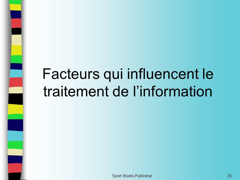 Sport Books Publisher35 Facteurs qui influencent le traitement de l'information