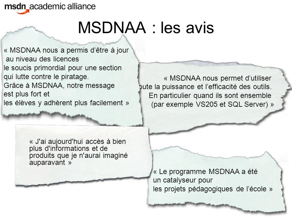 MSDNAA : les avis « MSDNAA nous permet d'utiliser toute la puissance et l'efficacité des outils.