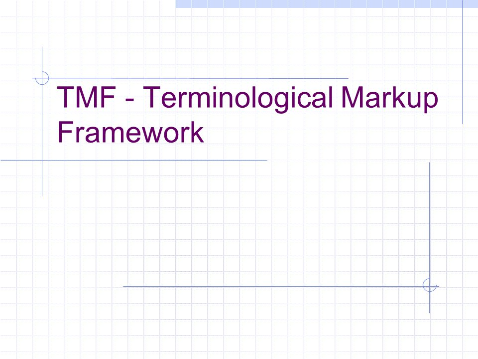 TMF - Terminological Markup Framework