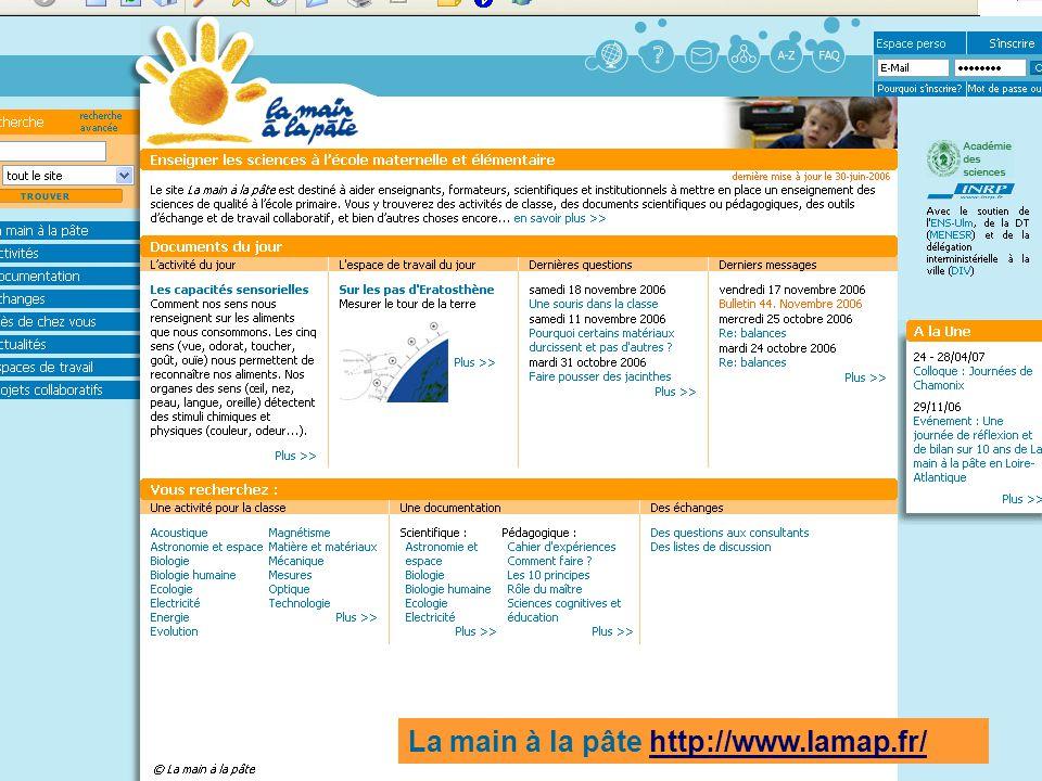 La main à la pâte http://www.lamap.fr/http://www.lamap.fr/