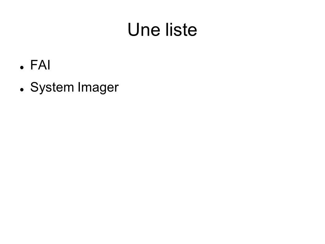 Une liste FAI System Imager