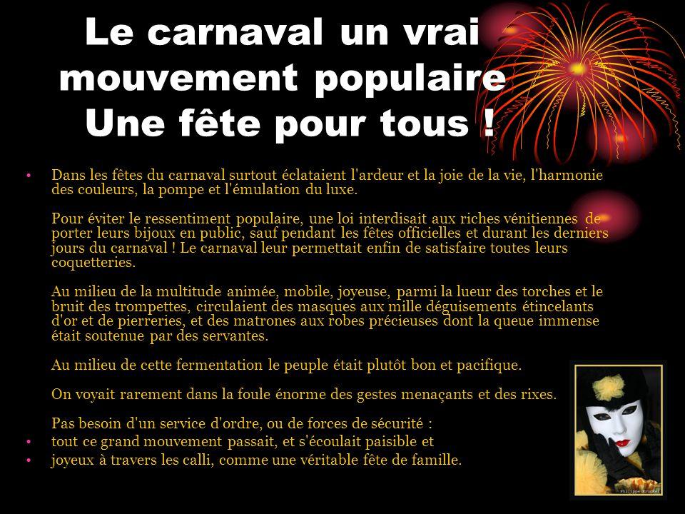 Le carnaval un vrai mouvement populaire Une fête pour tous .