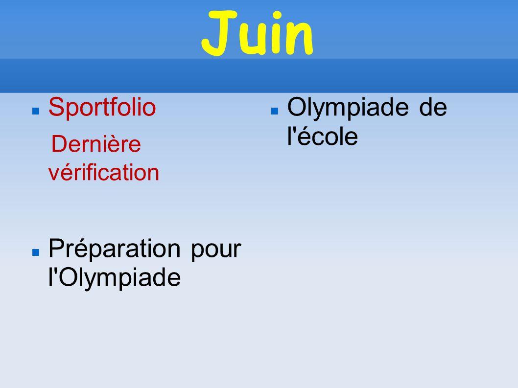 Juin Sportfolio Dernière vérification Préparation pour l'Olympiade Olympiade de l'école