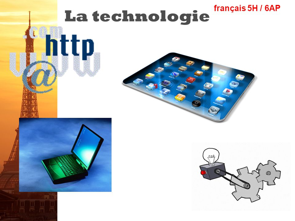 La technologie français 5H / 6AP
