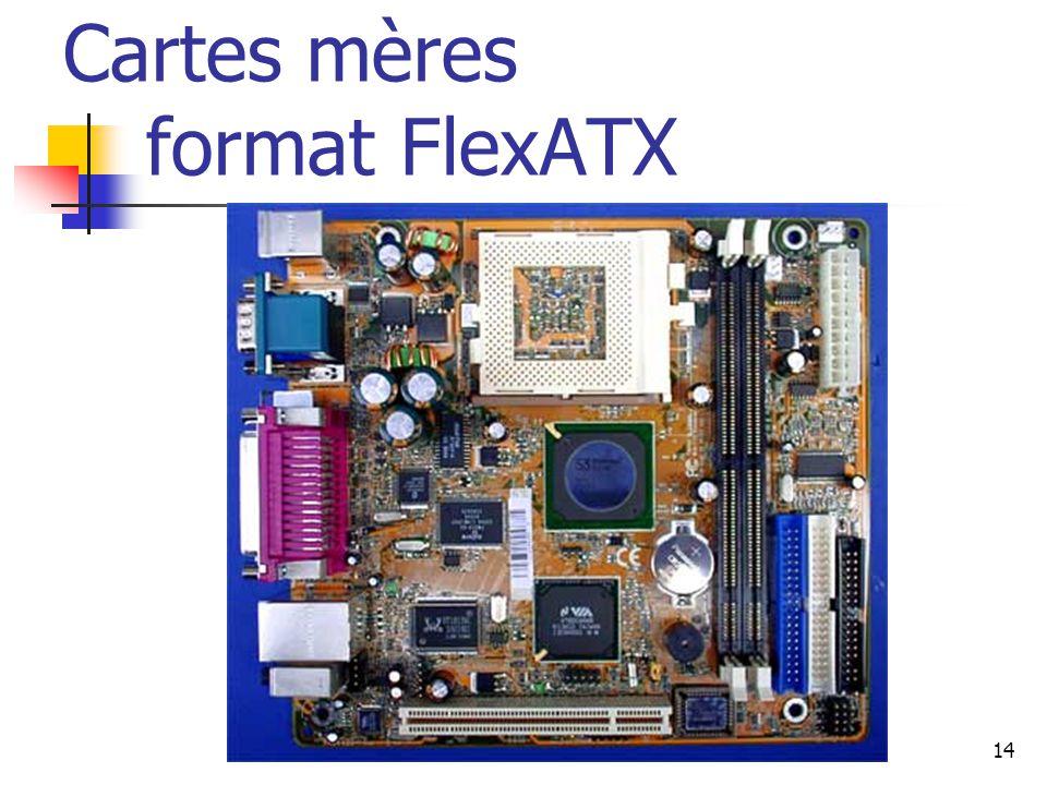 14 Cartes mères format FlexATX
