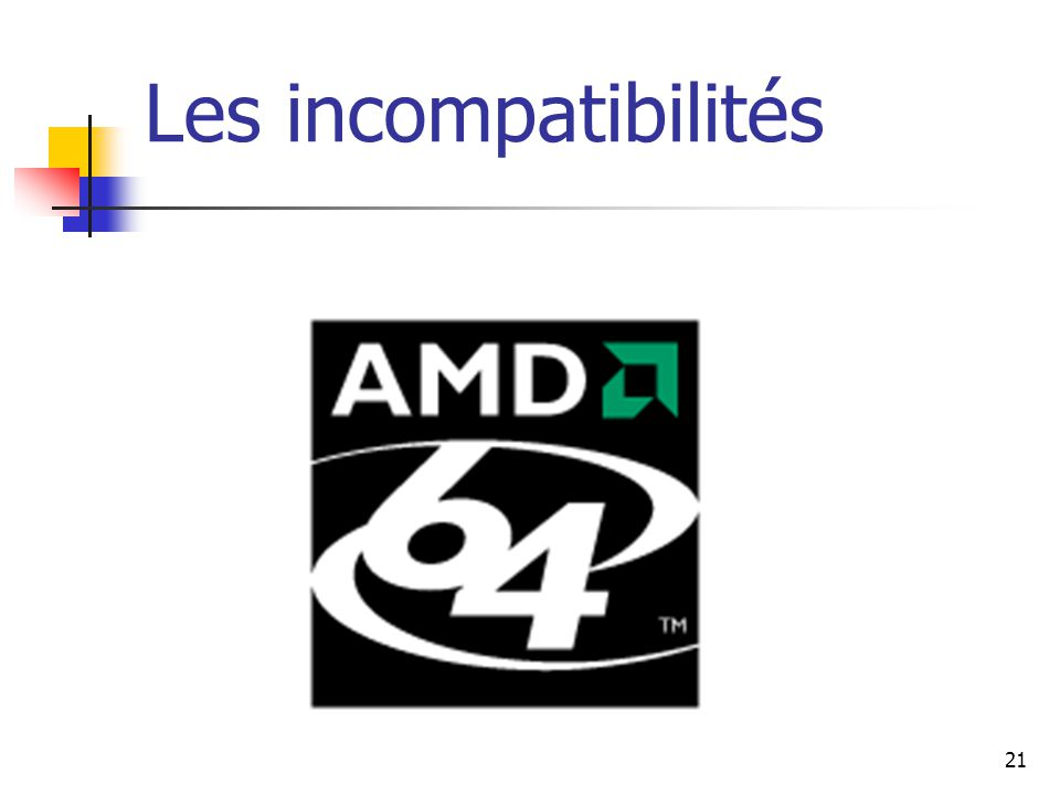 21 Les incompatibilités