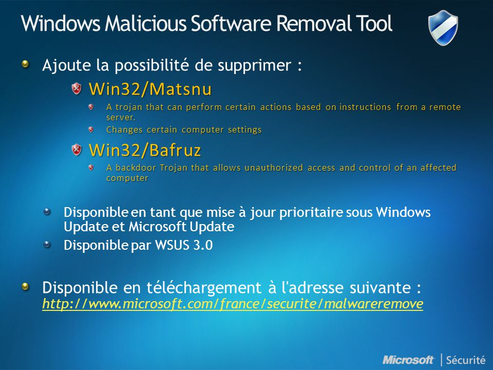 Windows Malicious Software Removal Tool Ajoute la possibilité de supprimer :Win32/Matsnu A trojan that can perform certain actions based on instructions from a remote server.