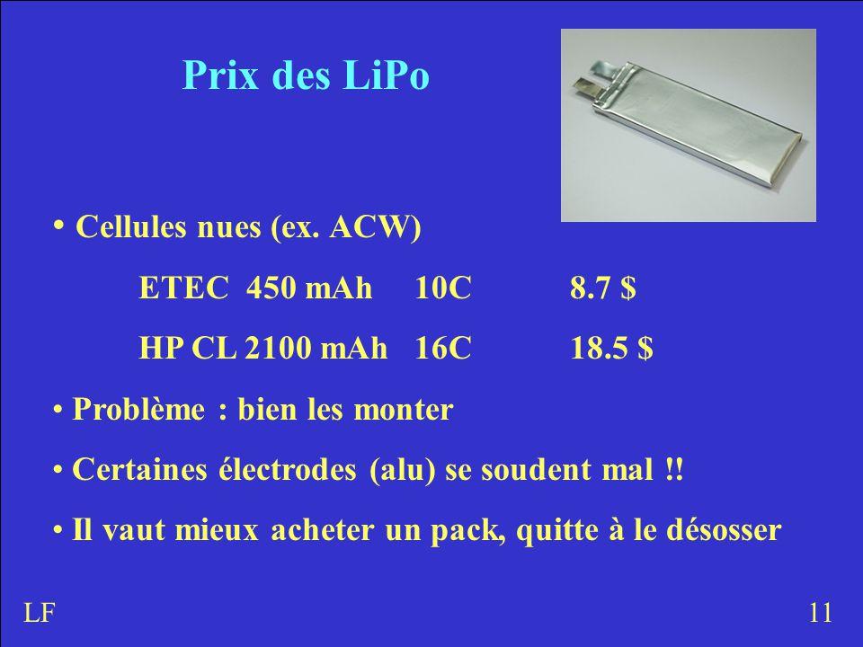 Prix des LiPo Cellules nues (ex.