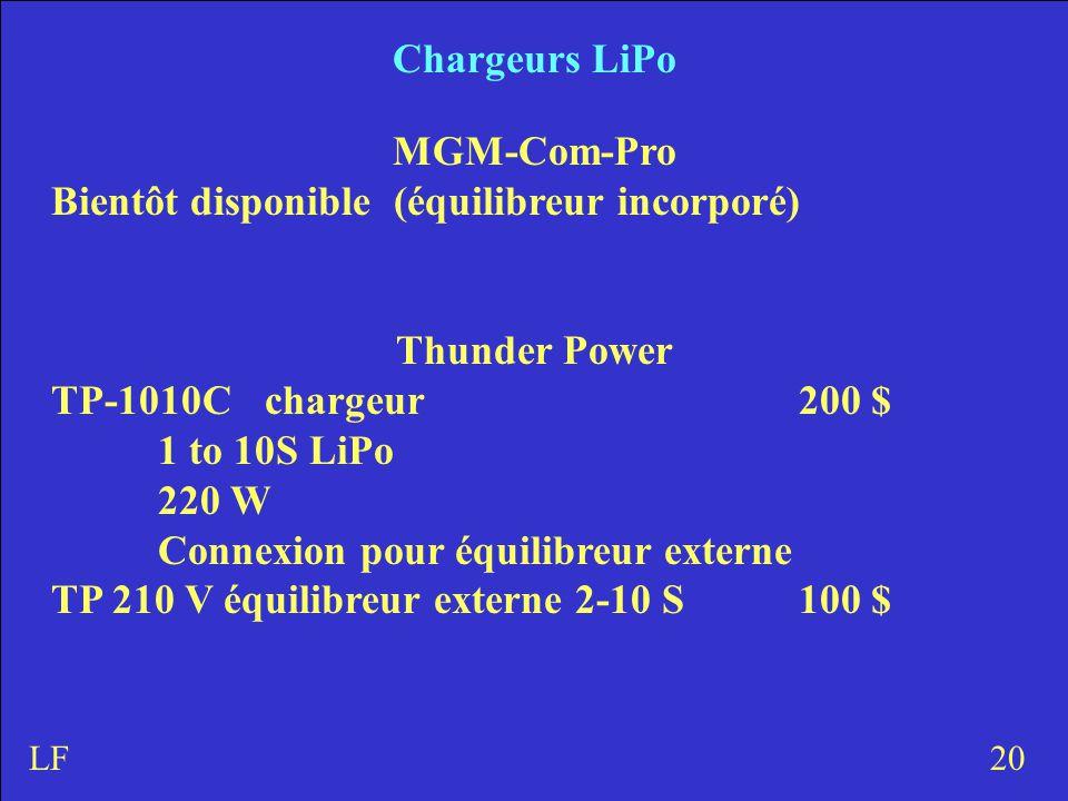 Chargeurs LiPo MGM-Com-Pro Bientôt disponible (équilibreur incorporé) Thunder Power TP-1010Cchargeur 200 $ 1 to 10S LiPo 220 W Connexion pour équilibreur externe TP 210 V équilibreur externe 2-10 S100 $ 20LF